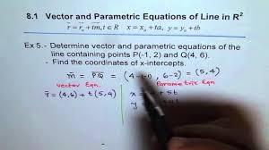 vector and parametric equation for given 2 points ex 5