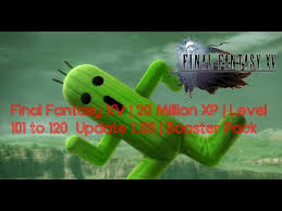 Final Fantasy Xv 10 Million Xp Level 101 To 120 Update 1 05