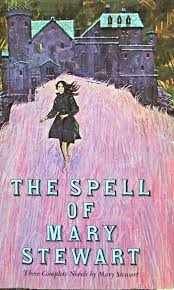 Mary Stewart Design The Spell Of Mary Stewart Three Complete Novels By Mary