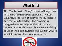 do the right thing essay contest topic for research paper  do the right thing essay contest