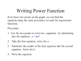 6 writing power function if we have two points