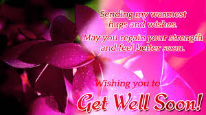 Get Well Wishes Quotes Get Well Soon Wishes Quotes And Messages 51