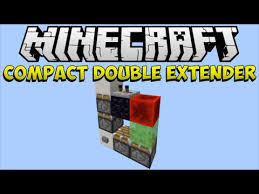1 8 minecraft smallest vertical double piston extender you