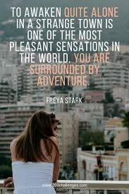 Travel Alone Quotes Custom 48 Best Quotes About Traveling Solo That Nail Its Essence