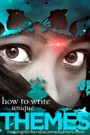 How To Write Unique Themes Helping Writers Become Authors