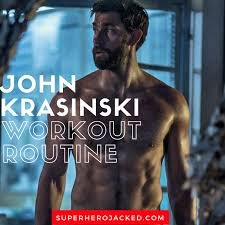 john krasinski workout routine and t plan how he went from jim from the office to gym of 13 hours and jack ryan