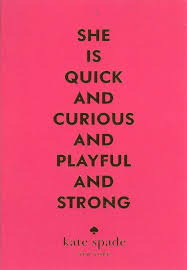 Kate Spade Quotes Amazing Kate Spade Quote I Think It Sounds Like Taurus^^ Quotes