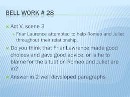 mrs barnett english weeks semester ppt friar laurence attempted to help romeo