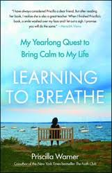 Learning to Breathe | Book by Priscilla Warner | Official Publisher Page |  Simon & Schuster
