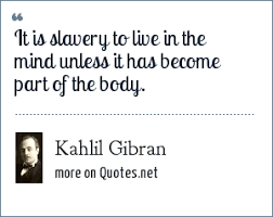 Image result for kahlil gibran quotes on mind