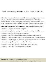 top 8 community services worker resume samples in this file you can ref  resume materials -