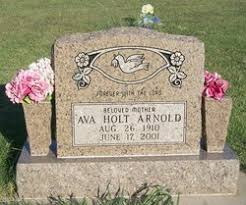 Ava Jeanetta Holt Arnold (1910-2001) - Find A Grave Memorial