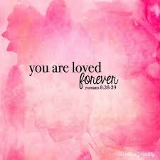 Psalm Quotes About Love Classy You Are Loved Forever Love Quotes Quote Religious Quotes Loved Bible