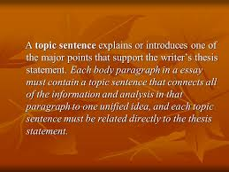 literary analysis middle school ppt video online  a topic sentence explains or introduces one of the major points that support the writer s thesis