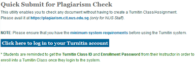 how to check for essay plagiarism using your nus account  2 click on the blue button click here to log in to your turnitin account to log in and you will be directed to the following page