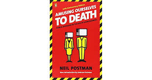 amusing ourselves to death public discourse in the age of show amusing ourselves to death public discourse in the age of show business by neil postman