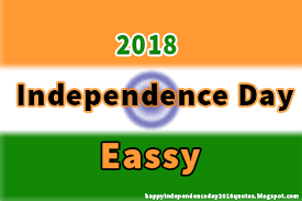 independence day essay for teachers and students happy  independence day essay 2018 for teachers and students