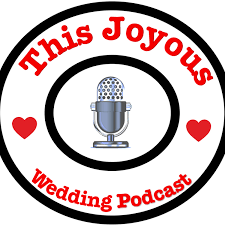 This Joyous Wedding Podcast