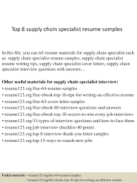 Top 8 supply chain specialist resume samples In this file, you can ref  resume materials ...