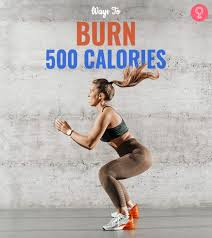 burn 500 calories a day fast the 12