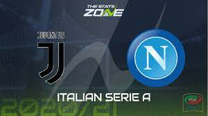 2020-21 Serie A – Juventus vs Napoli Preview & Prediction - The Stats Zone