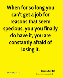 jessica savitch quotes quotehd when for so long you can t get a job for reasons that seem specious