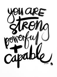 Image result for you are strong