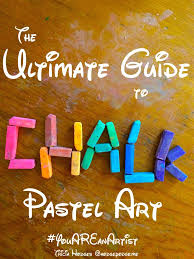 the ultimate guide to chalk pastel art