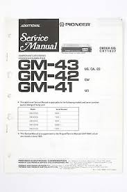 pioneer gm 43 42 41 stereo amplifier additional service manual pioneer gm 43 42 41 stereo amplifier additional service manual wiring diagram