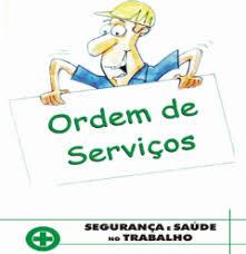 Resultado de imagem para segurança do trabalho ordem de serviço