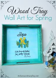 wood tray wall art for spring a plaid michael s challenge at anextraordinaryday  on diy wall art michaels with spring wood surfaces diy decorative wood tray with hope quote