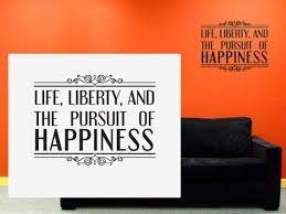 Life Liberty And The Pursuit Of Happiness Wall Art Quote Etsy Amazing Life Liberty And The Pursuit Of Happiness Quote