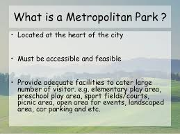 What Is A Metropolitan Project 1 Metropolitan Park