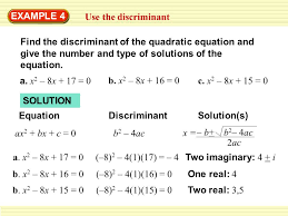example 4 use the discriminant find the discriminant of the quadratic equation and give the number