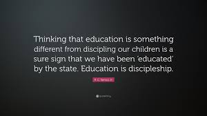 "Quote Sign Gorgeous R C Sproul Jr Quote ""Thinking That Education Is Something"