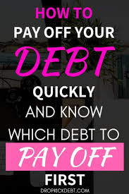 What Credit Cards To Pay Off First How To Pay Off Debt And Know Which Debt To Pay Off First