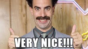 Borat Very Nice - Meme on Imgur via Relatably.com