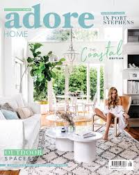 Oz Design Furniture Newcastle Adore Home Magazine The Coastal Edition Summer 2018 By