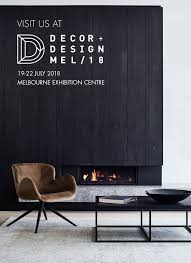 Decor And Design Melbourne 2018 With Denfair Melbourne Over For Another Year Its Time To Get