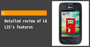 How highly do we recommend the LG L35 ...