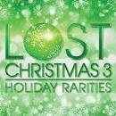 Lost Christmas, Vol. 3: Holiday Rarities