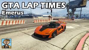 Gta Car Comparison Chart Fastest Supercars Emerus Gta 5 Best Fully Upgraded Cars Lap Time Countdown
