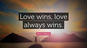 Love Always Wins Quotes