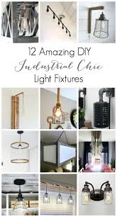 industrial chic lighting. An Inspiring Collection Of DIY Industrial Chic Light Fixtures! There\u0027s  Something For Every Room In Industrial Chic Lighting T
