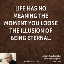 Philosophers Quotes On The Meaning Of Life