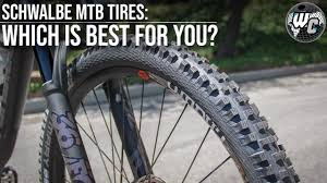 Schwalbe Mtb Tire Guide Which Is Right For You