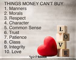 Spirit Science Quotes Things Money Can't Buy Manners Morals Delectable Spirit Science Quotes