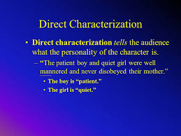 Methods Of Characterization Methods Of Characterization 1 Direct 2 Indirect Ppt Download