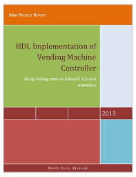 Vending Machine Change Code Impressive HDL Implementation Of Vending Machine Report With Verilog Code