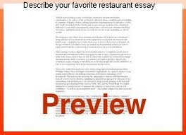 Describe Your Essay Describe Your Favorite Restaurant Essay Research Paper Help